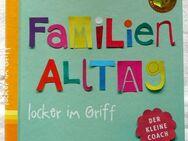 Ratgeber - Familienalltag locker im Griff von Cordula Nussbaum - Niederfischbach