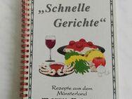 """Kochbuch REZEPTE AUS DEM MÜNSTERLAND """"Schnelle Gerichte"""" - Hagen (Stadt der FernUniversität) Dahl"""