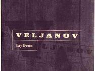 Lay Down / Veljanov - Berlin Reinickendorf