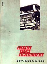 Bedienungsanleitung für FIAT 124 Spezial 60 Jahre ! Selten !
