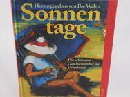 Ilse Walter: Sonnentage - Die schönsten Geschichten für die Urlaubszeit - Helferskirchen
