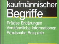 Wörterbuch kaufmännischer Begriffe / Schreibkunde für Alltag & Beruf - Andernach