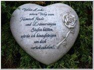 Gedenkherz mit Spruch, Wenn Liebe einen Weg zum Himmel fände, und Erinnerungen Stufen hätten, würde ich hinaufsteigen um dich zurückzuholen - Uslar Zentrum