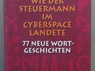 Bartels: Wie der Steuermann im Cyberspace landete. 77 neue Wortgeschichten - Münster