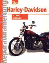 Haley Davidson FLT + FXR ab 84 Reparaturanleitung
