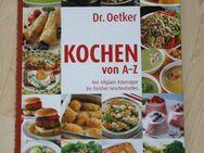 Dr. Oetker Kochen von A-Z Kochbuch Rezeptbuch über 2000 Rezepte Menüs Gerichte 430 Seiten NEU - Sonneberg
