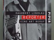 Dagobert Lindlau: Reporter: Eine Art Beruf. - Münster