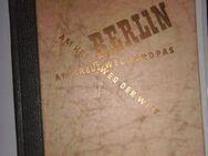 Berlin - Am Kreuzweg Europas - Am Kreuzweg der Welt (1961) - Groß Gerau
