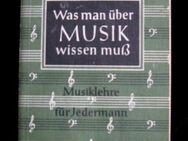 Willy Schneider - Was Man Über Musik Wissen Muß / Musiklehre für Jedermann