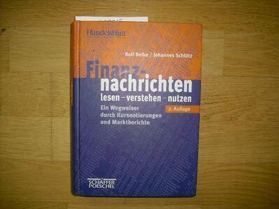Finanznachrichten lesen, verstehen, nutzen. Ein Wegweiser durch Kursnotierungen und Marktberichte Gebundene Ausgabe – Dezember 1998 von Rolf Beike (Autor), Johannes Schlütz (Autor) - Rosenheim