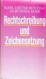 Rechtschreibung und Zeichensetzung / Schreibkunde für Alltag & Beruf