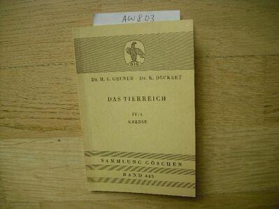 Sammlung Göschen - Bd. 443 - Das Tierreich IV/1 Krebse Broschüre – 1956 von Dr. Gruner - Dr. Deckert (Autor) - Rosenheim