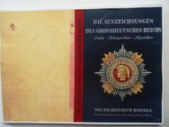 Doehle, Heinrich. Die Auszeichnungen des Grossdeutschen Reichs. Orden, Ehrenzeichen, Abzeichen. - Königsbach-Stein