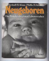 Neugeboren Das wunder der ersten Lebenswochen