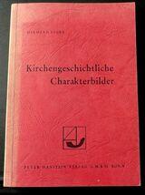 Kirchengeschichtliche Charakterbilder von Hermann Storz
