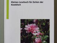 Für Leib und Seele. Kleines Lesebuch für Zeiten der Krankheit - Münster