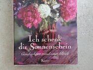 """Buch """"Ich schenk dir Sonnenschein-Geschichten rund ums Glück """",neuwertig! - Heilbronn"""