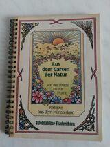 """Kochbuch REZEPTE AUS DEM MÜNSTERLAND """"Aus dem Garten der Natur"""""""