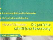 Die perfekte schriftliche Bewerbung / Bewerbungsratgeber - Andernach