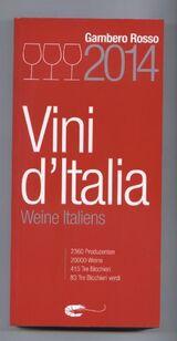 Weine Italiens 2014 Vini d'Italia  Gambero Rosso