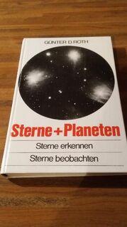 STERNE + PLANETEN. Sterne erkennen - Sterne beobachten. Gebundene Ausgabe v. 1972. Günter D. Roth (Autor) - Rosenheim