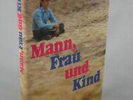 Erich Segal: Mann, Frau und Kind - Maxsain