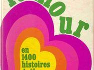 l'amour en 1400 histoires drôles / Guillois, André; Guillois, Mina - Berlin Reinickendorf