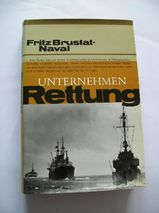 Unternehmen Rettung, Fritz Brustat-Naval 1985