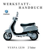 Werkstatthandbuch Vespa LX 50 Zweitakter