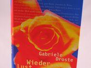 Gabriele Droste - Wieder Lust auf mehr (LESEEXEMPLAR) - 1,10 € - Helferskirchen