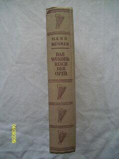 Das Wunderreich der Oper - Hans Renner - Wrestedt