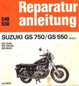 Suzuki GS 550 + 750 Reparaturanleitung