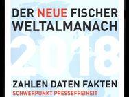 Der Neue Fischer Weltalmanach 2018 Schwerpunkt Pressefreiheit Zahlen Daten Fakten - Nürnberg