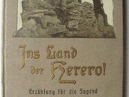 Ins Land der Herero von Jean Gümpell von 1904 Deutsch-Südwestafrika DSW Kolonien Herero-Aufstand - Königsbach-Stein
