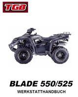 TGB - Quad Blade 525 + 550 Werkstatthandbuch in Deutsch !