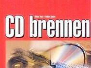 CD brennen -Schnellanleitung- ohne viele Worte direkt zur Sache - Andernach