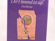 Brigitte Schwaiger - Der Himmel ist süß - 1,00 € - Helferskirchen