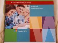 Wirtschafts- und Betriebslehre: für die Berufsfachschule Technik und Naturwissenschaften - Ausgabe NRW: Schülerband - Bonn Dottendorf
