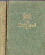 Der Weltbrand Deutsche Tragödie 1914-1918 2 Bände von Walter Bloem