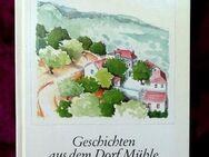 Geschichten aus dem Dorf Mühle – von Theodor Kallifatidis - Niederfischbach