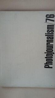 Photojournalism ´76. Gebundene Ausgabe v. 1976, National Press Verlag - Rosenheim