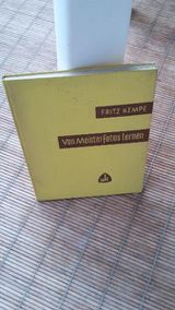 Von Meisterfotos lernen. Fotografie. Gebundene Ausgabe ohne Jahresangabe. Wilhelm Knapp Verlag. Fritz Kempe (Autor)