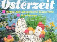 Kunterbunte Osterzeit – Das Spiel, Spaß u. Bastelbuch für die ganze Familie - Andernach