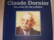 Claude Dornier; Ein Leben für die Luftfahrt - Kreuztal
