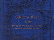 Schillers sämtliche Werke in zwölf Bänden - 6. Band - Zeuthen