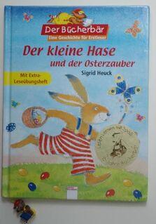 Sigrid Heuck: Der kleine Hase und der Osterzauber. - Münster