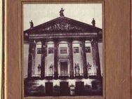 Die Lindenoper - ein Streifzug durch ihre Geschichte / Werner Otto - Berlin Reinickendorf
