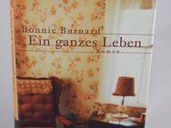 Bonnie Burnard - Ein ganzes Leben - LESEEXEMPLAR - Helferskirchen