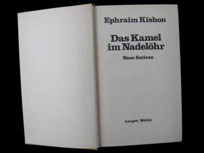 Ephraim Kishon - Das Kamel Im Nadelöhr - Niddatal Zentrum