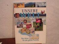 Unsere Welt Der Atlas für die ganze Familie RV Verlag 1998 - Bottrop